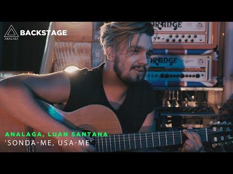 Backstage Vip - Analaga, Luan Santana (Sonda-me, usa-me)