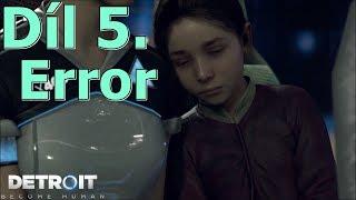 Cerberos hraje: Detroit CZ #5- Error