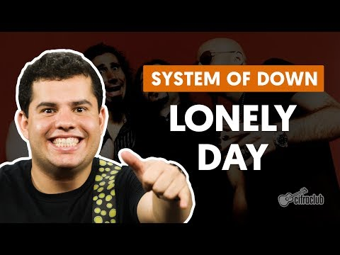 Lonely Day - System Of A Down (aula de guitarra)