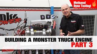 Methanol Dyno Testing | Building a Monster Truck Engine Pt 3