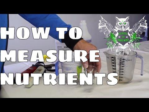 Measuring Nutrients Basics | Learn How to Grow Marijuana at Home | Increased Yield