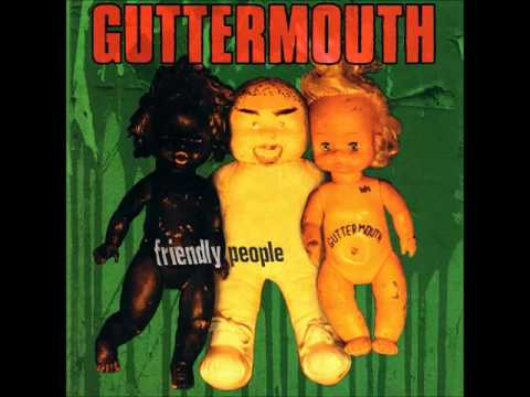 Guttermouth - Friendly People (1994)