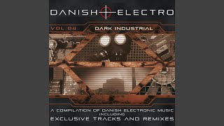 New Albums Like Danish Electro, Vol. 4: Dark Industrial Recommendations