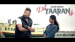 DIL YAARAN DE - OFFICIAL VIDEO - GURJ SIDHU (2018)