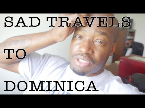 Sad Travels to Dominica