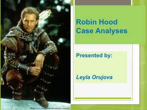 Robin Hood Case Analyses - YouTube