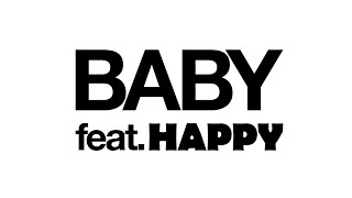 80KIDZ | Baby | feat. HAPPY (Official Music Video)