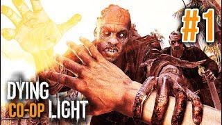 DYING LIGHT ĐỤT #1: ĐẾN THÀNH PHỐ THÂY MA, CHỜ ĐẠT & VŨ !!!