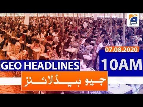 Geo Headlines 10 AM   7th August 2020