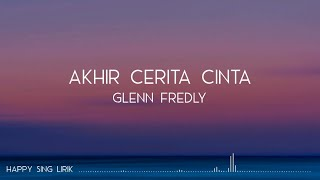 Download Glenn Fredly - Akhir Cerita Cinta (Lirik) #RIPGlennFredly