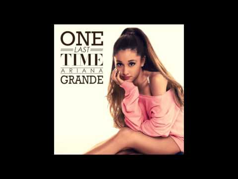 Ariana Grande - One Last Time 8 Hours Loop
