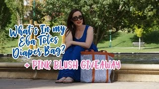 What's in my Eba Totes Diaper Bag? + GIVEAWAY