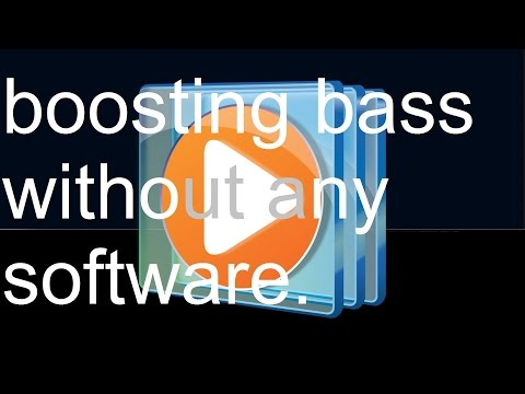 Boosting Bass Without Any Software (windows Media Player)