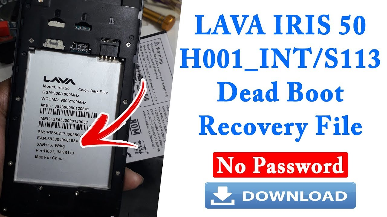 LAVA IRIS 50 H001_INT/S113 Dead Boot Recovery File Without Password Mr  Solution