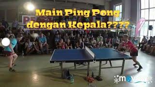 Bermain Ping Pong dengan Kepala????? [Fun]