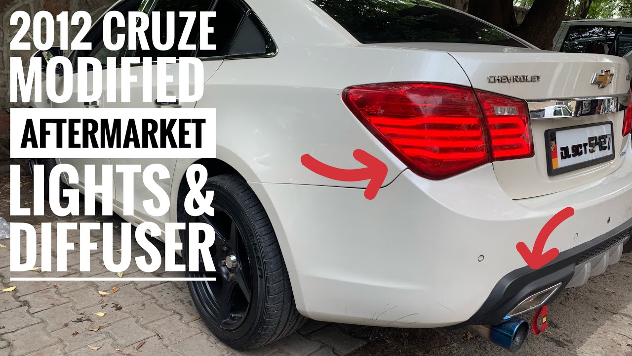 Chevrolet Cruze Modified Diffuser In Cruze Aftermarket Lights For Cruze Heavy Music In Cruze Youtube