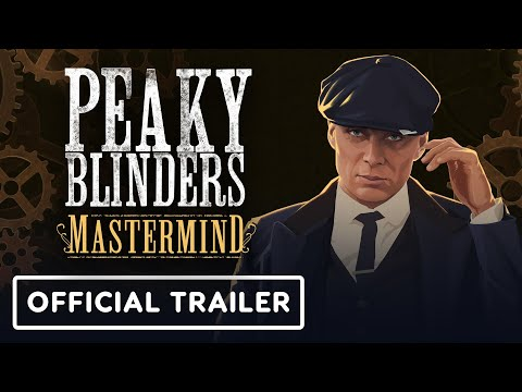 Peaky Blinders: Mastermind - Official Reveal Trailer