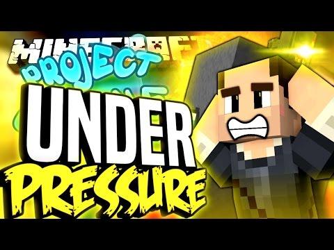 Minecraft - UNDER PRESSURE - Project Ozone #137