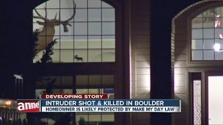 'Make My Day' law explained after intruder killed in Boulder