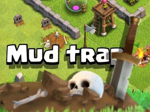 Clash of clans! mud trap concept/idea