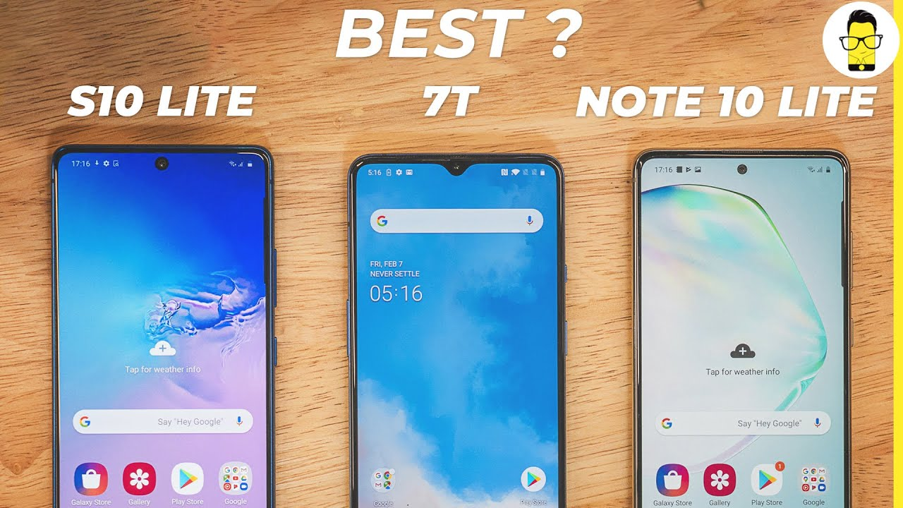 Samsung Galaxy S10 Lite vs Samsung Galaxy Note 10 Lite vs OnePlus 7T - which one to buy?