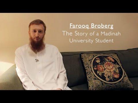 Story of Madinah University Student: Farooq Broberg