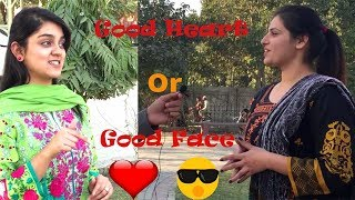 Good Face or Good Heart | Punjab University Students Interview | Public Reaction Show