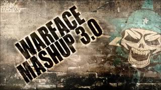 Video Warface - Mash-Up 3.0 download MP3, 3GP, MP4, WEBM, AVI, FLV Juli 2018
