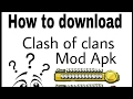 How to download clash of clans private server or mod apk