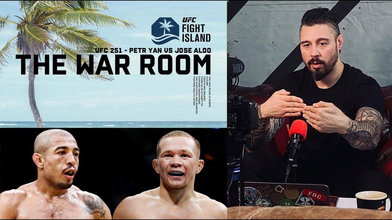 FIGHT ISLAND - PETR YAN VS JOSE ALDO UFC 251 - THE WAR ROOM, DAN HARDY BREAKDOWN, EP. 49