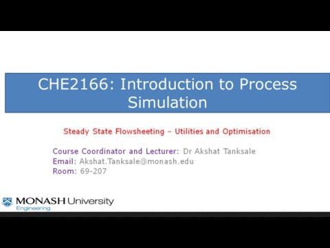 CHE2166: Steady State Flowsheeting Part 2 - Utilities and Optimisation