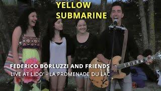 Yellow Submarine - (Federico Borluzzi & friends live at Lidò) - The Beatles cover