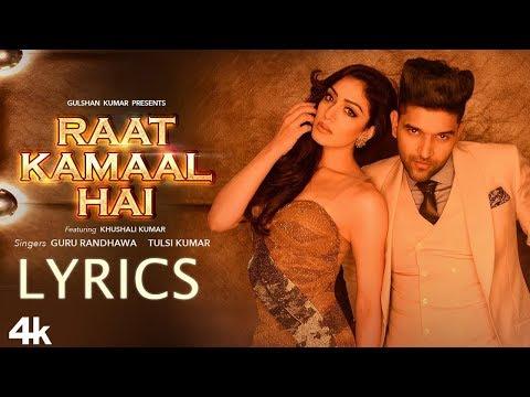 Guru Randhawa - Raat Kamaal Hai LYRICS / Lyric Video ft. Tulsi Kumar, Khushali Kumar