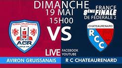 #Fédérale2 : Aviron Gruissanais Rugby / RC Chateaurenard - 8es France Aller - 19 Mai 19