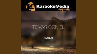 Gambar cover Te Vas Con El (nuestra Decision) (Karaoke Version) (In The Style Of El Plan)