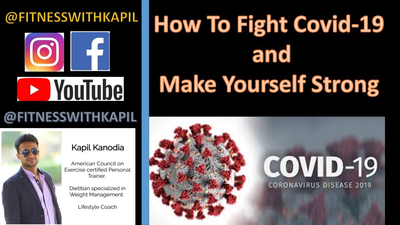 How To Fight Covid-19 | How to Build Strong Immunity| Improve Immunity to Fight Corona Virus