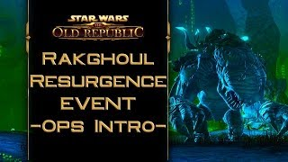 SWTOR Rakghoul Resurgence event - The Eyeless Operation Boss Intro (Republic)