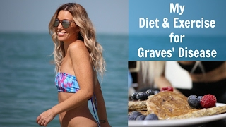 Day In The Life | Diet and Exercise for Graves' Disease
