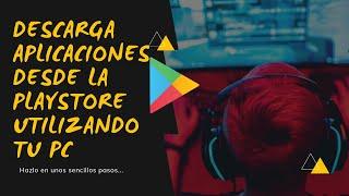 Descargar Aplicaciones de Play Store a la PC Sin Programas  Para tu ANDROID