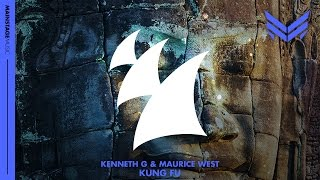 Kenneth G & Maurice West - Kung Fu (Original Mix)