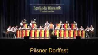 Egerländer Blasmusik Neusiedl am See - Pilsner Dorffest