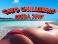Cuba - Cayo Guillermo 2017
