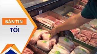 Trung Quốc chưa nhập khẩu thịt lợn của Việt Nam | VTC1
