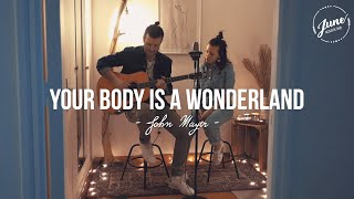 Your Body Is A Wonderland - John Mayer (JUNE Duo Acoustique) on Spotify