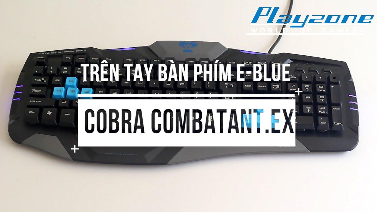 [Playzone TV] Đập hộp bàn phím chơi game giá rẻ E-blue Combatant.EX EMK739