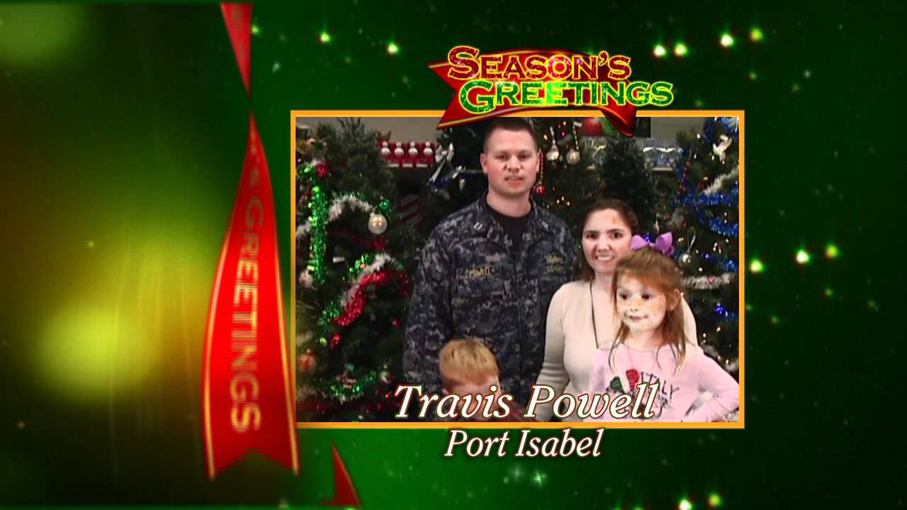Military Holiday Greeting Travis Powell Port Isabel Tx Youtube