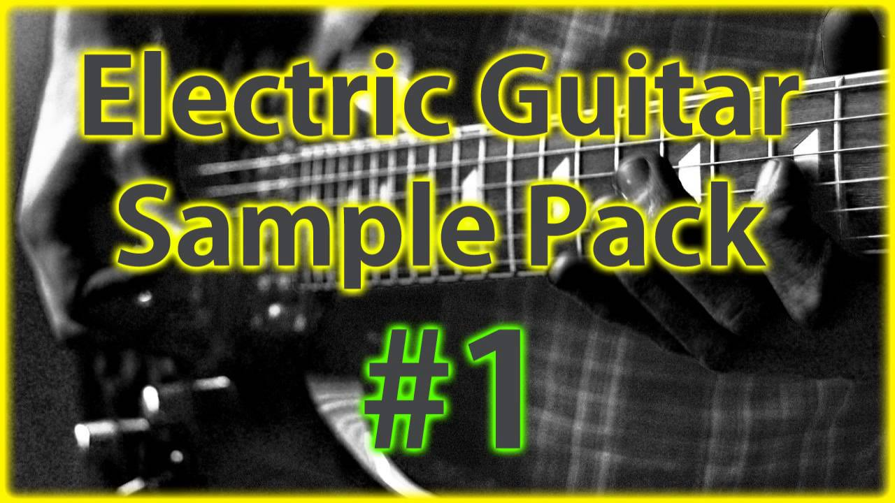 free electric guitar sample pack 1 royalty free samples loops youtube