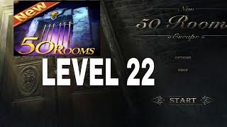 New 50 Rooms Escape Level 22 Walkthrough