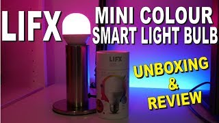 LIFX Mini Color Smart Light Bulb - Unboxing & Review