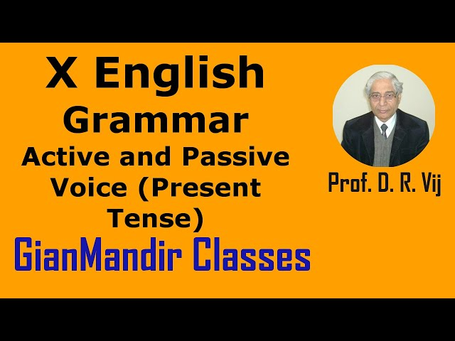 X English | Grammar | Active and Passive Voice (Present Tense) by Nandini Ma'am
